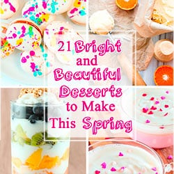 21 Bright and Beautiful Desserts to Make This Spring