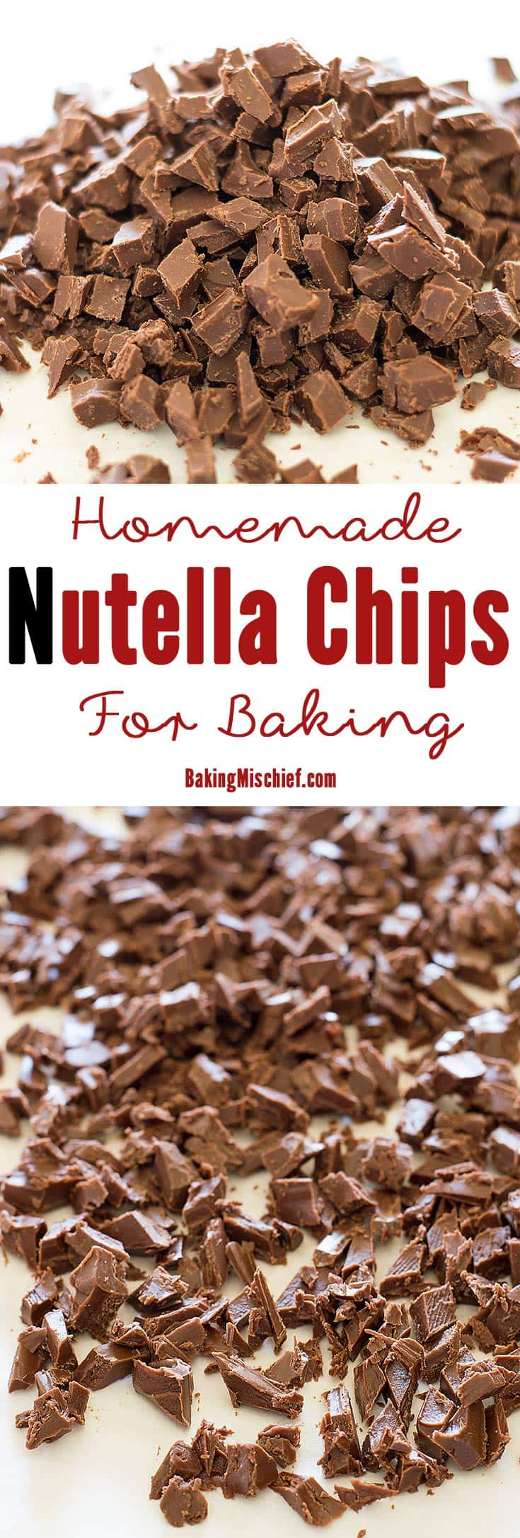 A simple and easy method for making homemade Nutella chips for baking. From BakingMischief.com