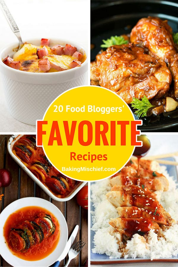 A round up of 20 food bloggers' favorite recipes. Sweet, savory, breakfasts, lunches, dinners, and desserts, there's something here for everyone! From BakingMischief.com