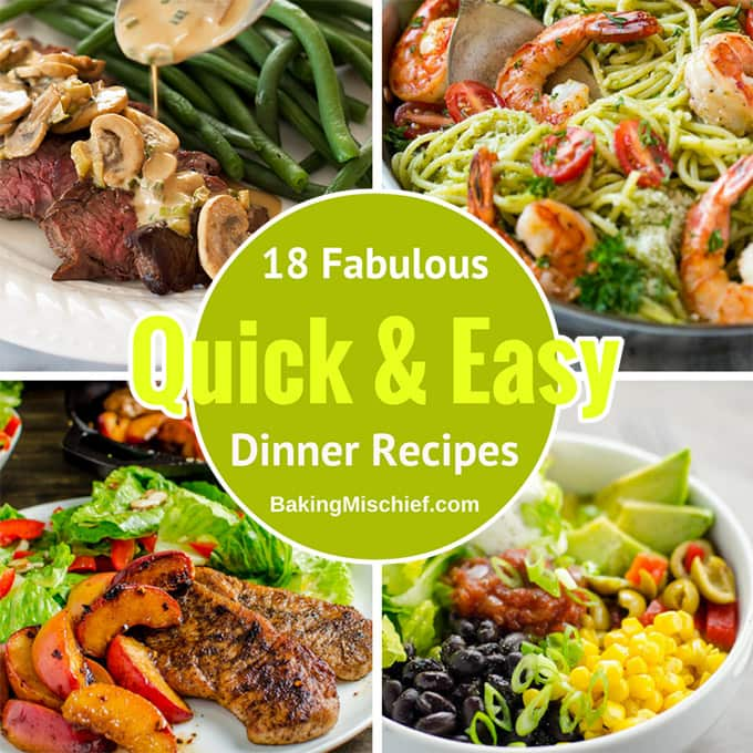 18 Quick and Easy Dinner Recipes