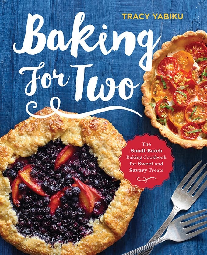 Baking for Two features more than 80 small-batch baking recipes perfect for small households!