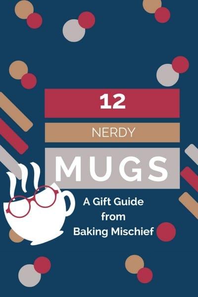 Gift Guide: 12 Nerdy Mugs