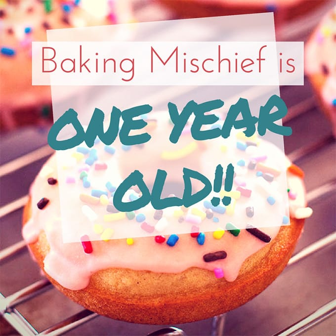 Baking Mischief is one year old!