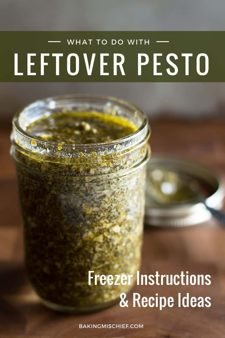 What to do with leftover pesto, including instructions on how to freeze pesto and leftover pesto recipe ideas. From BakingMischief.com