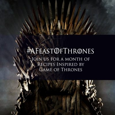 Join the Fandom Foodies and create a Game of Thrones recipe to celebrate the upcoming 7th season!