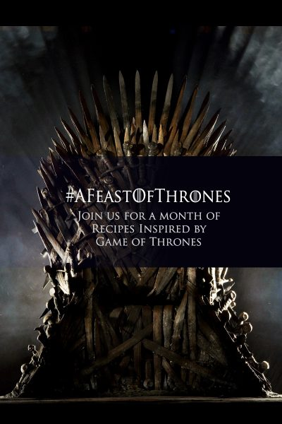 Game of Thrones Recipes from Fandom Foodies