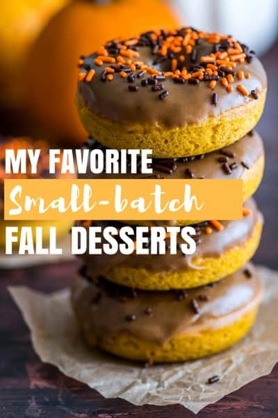 Small-batch Desserts for Fall