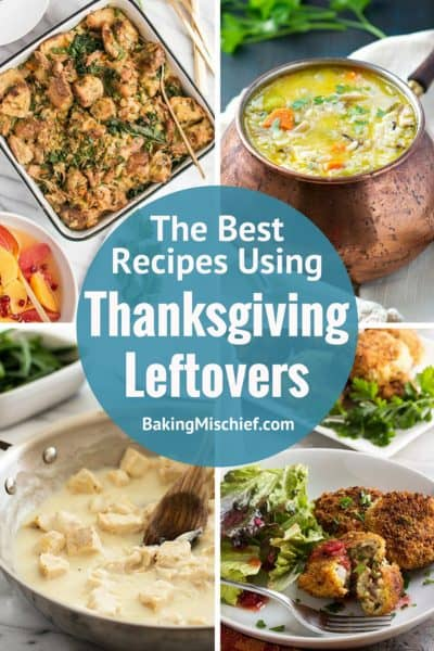 Recipes Using Thanksgiving Leftovers