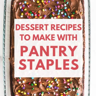 Pan of frosted brownies with text overlay: Dessert Recipes to Make With Pantry Staples.