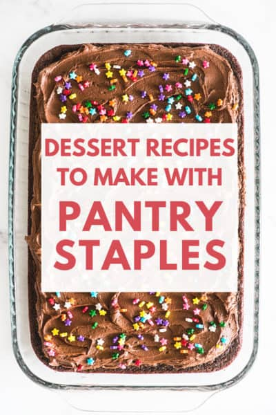 Desserts to Make With Pantry Staples